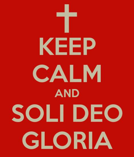 keep-calm-and-soli-deo-gloria